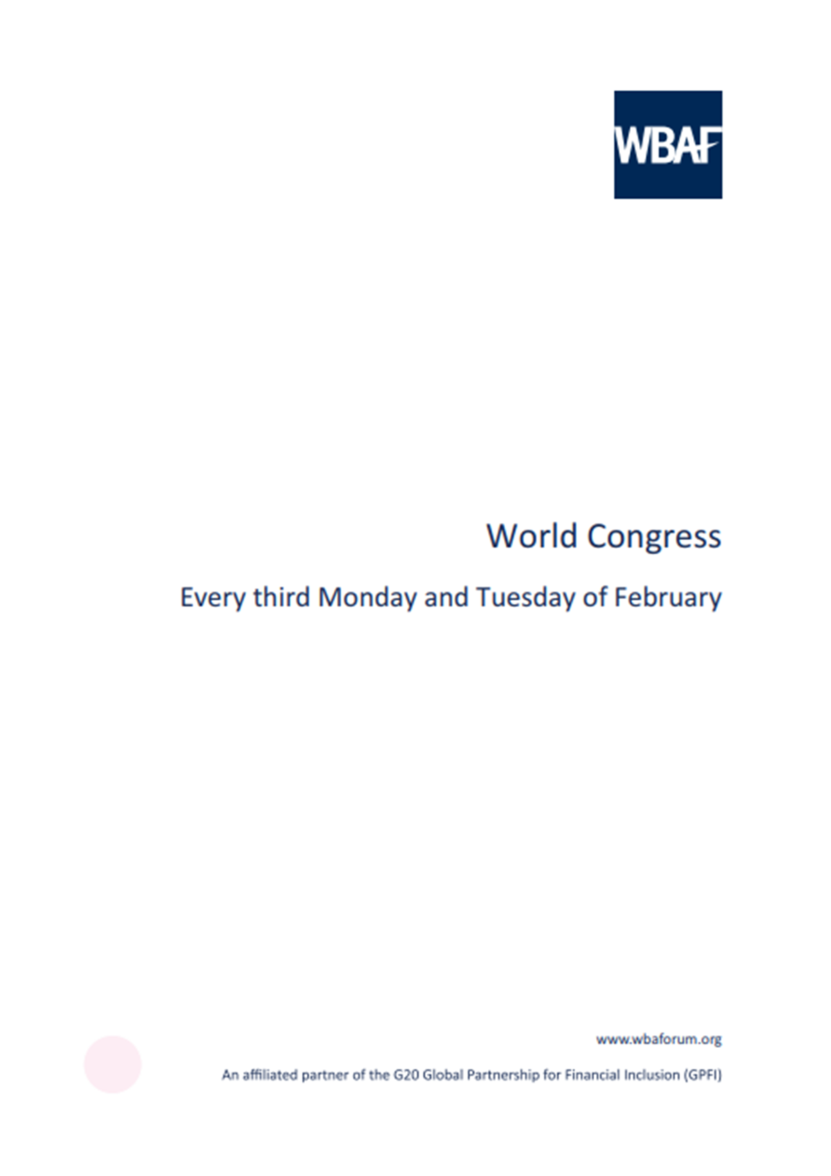 Word Congress - Every third Monday and Tuesday of February